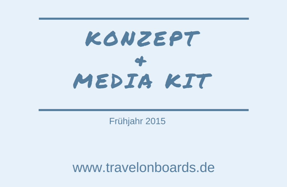Konzept und Media Kit travelonboards.de